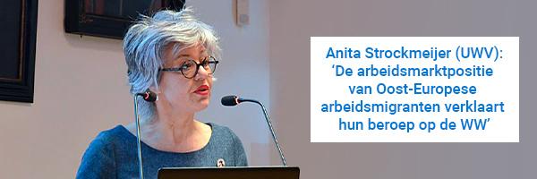 Portretfoto van Anita Strockmeijer (UWV) met quote 'De arbeidsmarktpositie van Oost-Europese arbeidsmigranten verklaart hun beroep op de WW'