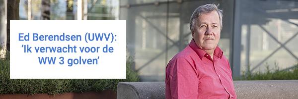 Portretfoto van Ed Berendsen (UWV): met quote 'Ik verwacht voor de WW 3 golven'