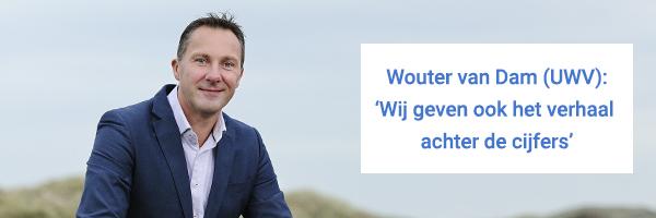 Portretfoto van Wouter van Dam met quote Wouter van Dam (UWV): 'Wij geven ook het verhaal achter de cijfers'