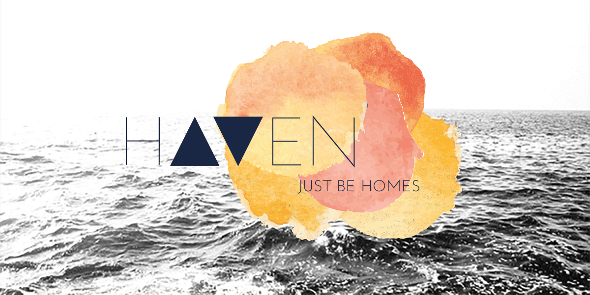 HAVEN | Just be homes